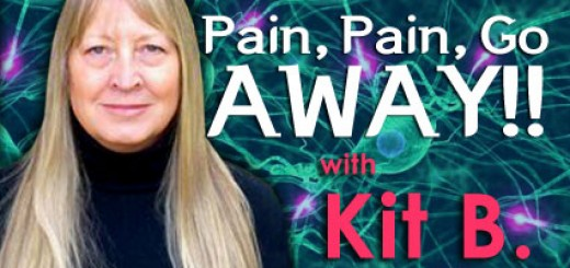 Pain, Pain Go Away with Kit B. Day 20