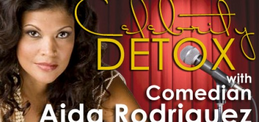 Celebrity Detox with Comedian Aida Rodriguez – Day 8