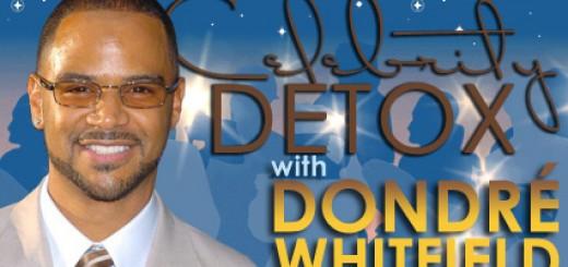 Celebrity Detox with Dondré Whitfield – Day 2