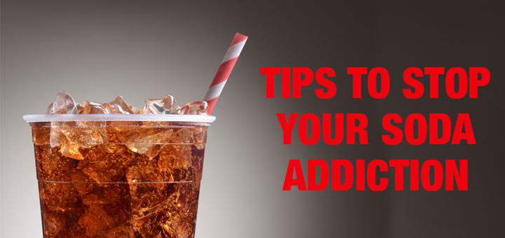 5 Tips To Help You Stop Drinking Soda For Good
