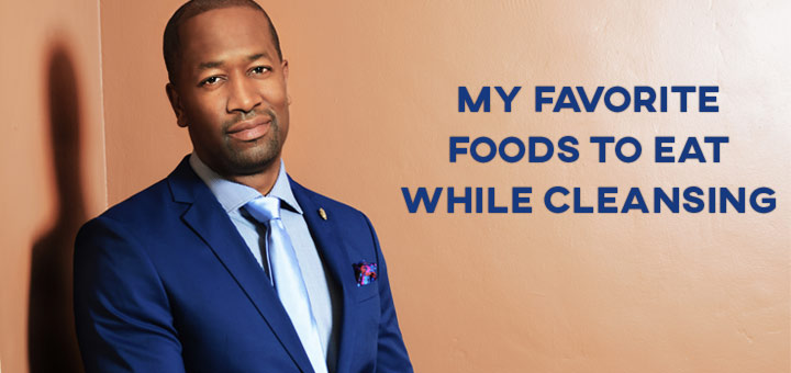 Dherbs CEO Health Tips: Detox Foods to Eat While Cleansing
