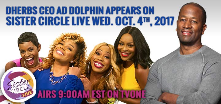 Dherbs CEO A.D. Dolphin Appears On Sister Circle Live